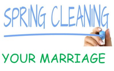 How Spring Cleaning Your Marriage Will Make the Romance Shine