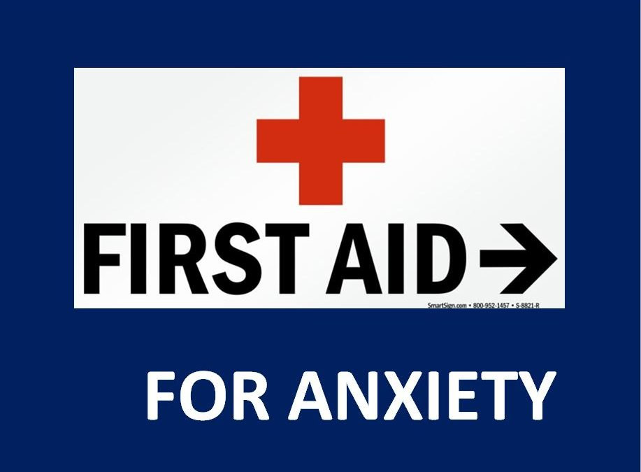 First Aid for Anxiety
